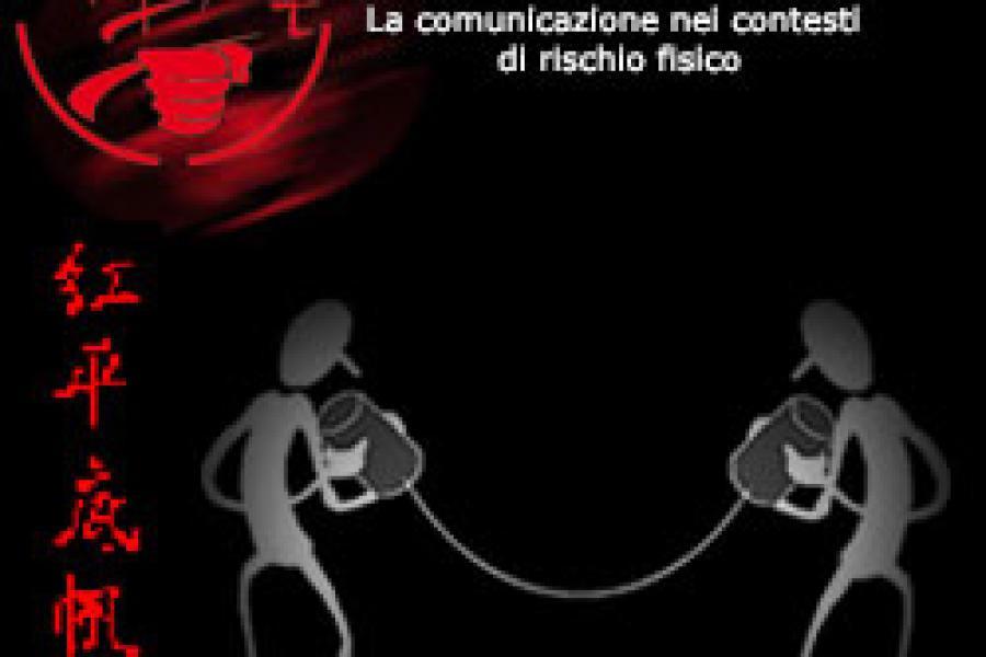 La comunicazione nei contesti di rischio fisico