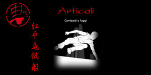 Le arti marziali e l'arte della fuga